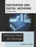 Digitization and Digital Archiving (eBook, ePUB)