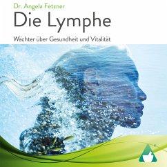 Die Lymphe (MP3-Download) - Fetzner, Angela