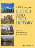 A Dictionary of British and Irish History (eBook, ePUB)