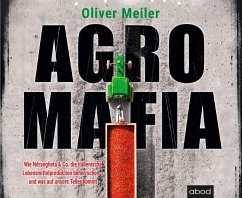 Agromafia - Meiler, Oliver