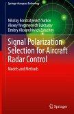 Signal Polarization Selection for Aircraft Radar Control