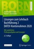 Lösungen zum Lehrbuch Buchführung 2 DATEV-Kontenrahmen 2020