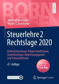Steuerlehre 2 Rechtslage 2020 - Bornhofen, Manfred;Bornhofen, Martin C.
