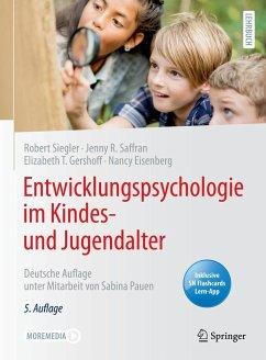 Entwicklungspsychologie im Kindes- und Jugendalter - Siegler, Robert;Saffran, Jenny R.;Gershoff, Elizabeth T.