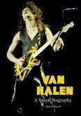 Van Halen A Visual Biography