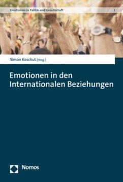 Emotionen in den Internationalen Beziehungen
