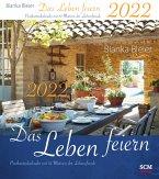 Das Leben feiern 2022 - Postkartenkalender mit 53 Motiven der Lebensfreude