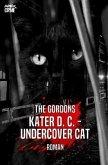 KATER D. C. - UNDERCOVER CAT