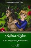 Malinos Reise in die vergessene Märchenwelt (eBook, ePUB)