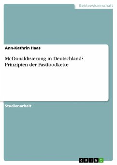 McDonaldisierung in Deutschland. Einfluss der Fastfoodkette auf die Gesellschaft (eBook, PDF)