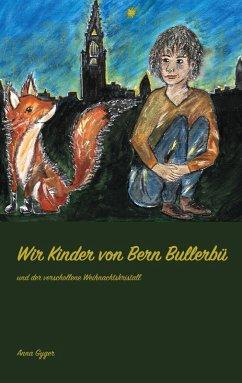 Wir Kinder von Bern Bullerbü (eBook, ePUB)
