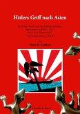 Hitlers Griff nach Asien 3