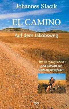 El Camino - Auf dem Jakobsweg