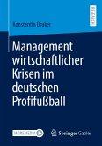 Management wirtschaftlicher Krisen im deutschen Profifußball