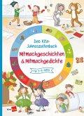 Das Kita-Jahreszeitenbuch Mitmachgeschichten & Mitmachgedichte