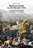 Napoleons Kampf um die Elb-Linie 1813