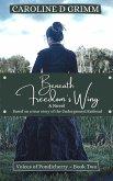 Beneath Freedom's Wing (Voices of Pondicherry, #2) (eBook, ePUB)