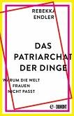 Das Patriarchat der Dinge (eBook, ePUB)