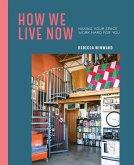 How We Live Now (eBook, ePUB)