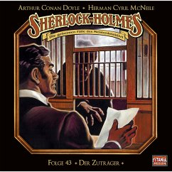 Sherlock Holmes - Die geheimen Fälle des Meisterdetektivs, Folge 43: Der Zuträger (MP3-Download) - Doyle, Arthur Conan; McNeile, Herman Cyril