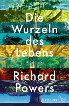 Die Wurzeln des Lebens (Mängelexemplar) - Powers, Richard