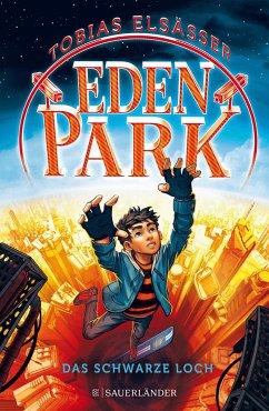 Das schwarze Loch / Eden Park Bd.2 (Mängelexemplar) - Elsäßer, Tobias