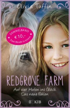 Redgrove Farm - Auf vier Hufen ins Glück & Das neue Fohlen (Mängelexemplar) - Tuffin, Olivia