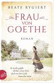 Frau von Goethe / Außergewöhnliche Frauen zwischen Aufbruch und Liebe Bd.6