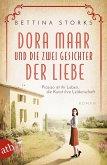 Dora Maar und die zwei Gesichter der Liebe / Mutige Frauen zwischen Kunst und Liebe Bd.19
