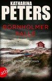 Bornholmer Falle / Sarah Pirohl ermittelt Bd.2