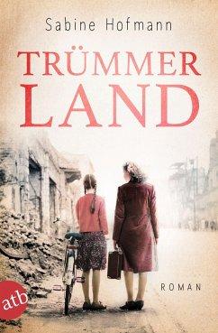 Trümmerland - Hofmann, Sabine