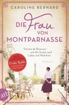 Die Frau von Montparnasse / Mutige Frauen zwischen Kunst und Liebe Bd.17 - Bernard, Caroline