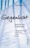 GEGENLICHT - Erzählungen und Gedichte
