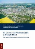 Die Chemie- und Pharmaindustrie in Ostdeutschland