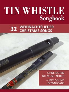 Tin Whistle / Penny Whistle Songbook - 32 Weihnachtslieder / Christmas songs (eBook, ePUB) - Boegl, Reynhard; Schipp, Bettina