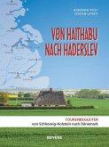 Von Haithabu nach Haderslev