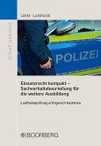 Einsatzrecht kompakt - Sachverhaltsbeurteilung für die weitere Ausbildung