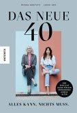 Das neue 40 - Alles kann, nichts muss