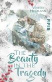 The Beauty in the Tragedy / Beauty-Reihe Bd.2 (eBook, ePUB)