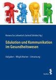 Edukation und Kommunikation im Gesundheitswesen (eBook, PDF)