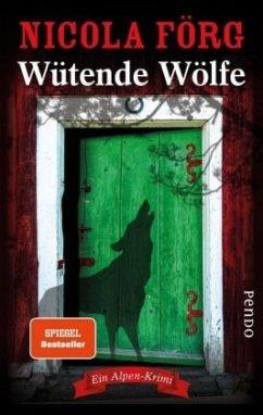 Wütende Wölfe / Kommissarin Irmi Mangold Bd.10 (Mängelexemplar) - Förg, Nicola