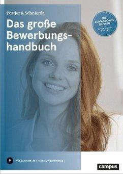Das große Bewerbungshandbuch (Mängelexemplar) - Püttjer, Christian; Schnierda, Uwe