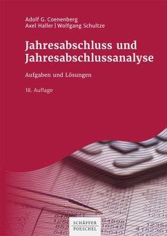 Jahresabschluss und Jahresabschlussanalyse (eBook, PDF) - Coenenberg, Adolf G.; Haller, Axel; Schultze, Wolfgang