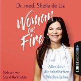 Woman on Fire - Alles über die fabelhaften Wechseljahre (Ungekürzt) (MP3-Download)