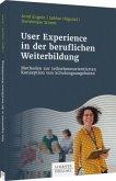 User Experience in der beruflichen Weiterbildung
