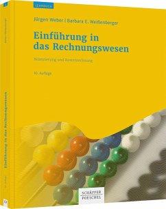 Einführung in das Rechnungswesen - Weber, Jürgen;Weißenberger, Barbara E.