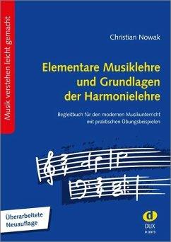 Elementare Musiklehre und Grundlagen der Harmonielehre - Nowak, Christian