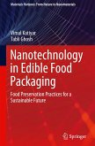 Nanotechnology in Edible Food Packaging: Food Preservation Practices for a Sustainable Future