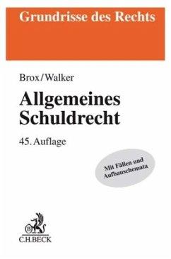 Allgemeines Schuldrecht - Brox, Hans;Walker, Wolf-Dietrich