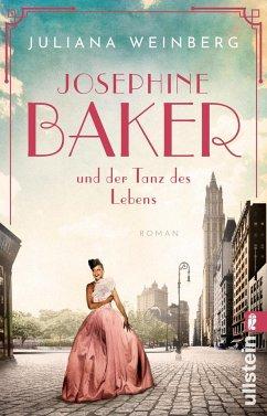 Josephine Baker und der Tanz des Lebens / Ikonen ihrer Zeit Bd.3 - Weinberg, Juliana
